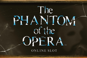 The Phantom of the Opera slot review