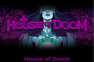 House of Doom slot review