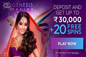 Genesis Casino Welcomes Indian Players with up to ₹30,000 in Bonuses