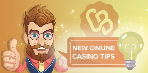 Best Tips When Play at New Casino Sites